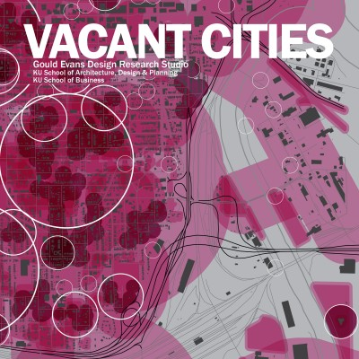 KU Research Studio Report: Transforming Vacancy to Vibrancy